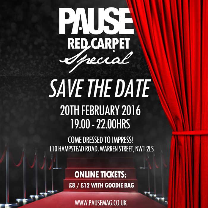 PAUSE Red Carpet Special Event – 20th of Feb