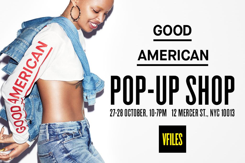 VFILES and GOOD AMERICAN are Bringing us a NYC Based Pop-Up
