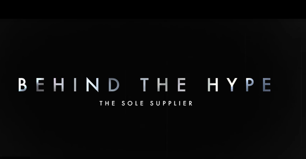 Sole Supplier's Behind The Hype Documentary