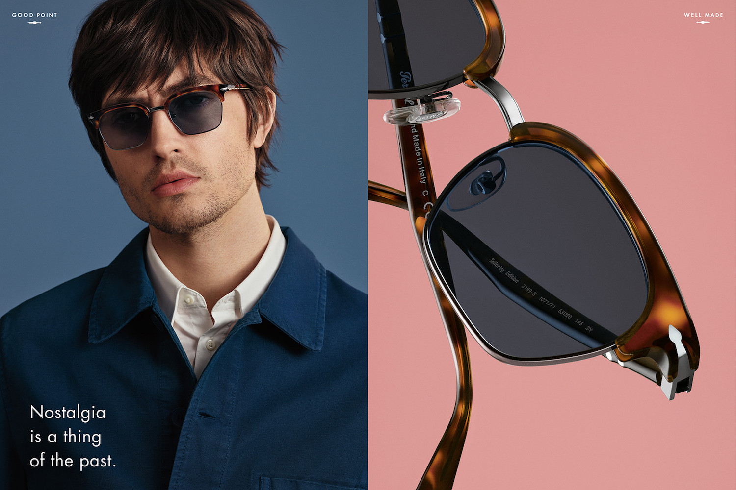 "Persol ""Good Point, Well Made"""